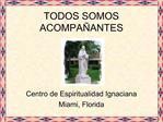 TODOS SOMOS ACOMPA ANTES