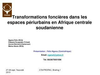 Transformations fonci res dans les espaces p riurbains en Afrique centrale soudanienne