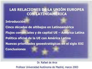 Introducci n Cinco d cadas de altibajos en Latinoam rica Flujos comerciales y de capital UE   Am rica Latina Pol tica of
