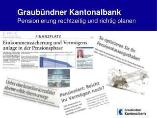 Graub ndner Kantonalbank Pensionierung rechtzeitig und richtig planen