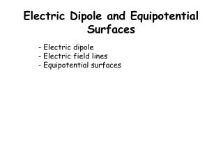 Electric Dipole and Equipotential Surfaces