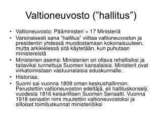 Valtioneuvosto  hallitus