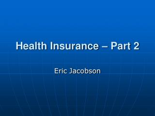 Health Insurance   Part 2