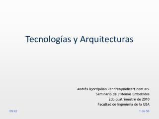 Tecnolog as y Arquitecturas
