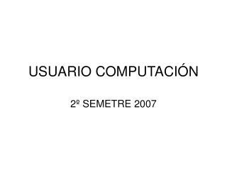 USUARIO COMPUTACI N