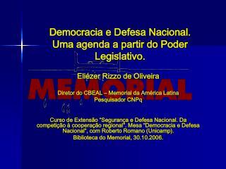 Democracia e Defesa Nacional.  Uma agenda a partir do Poder Legislativo.