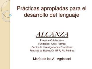 Pr cticas apropiadas para el desarrollo del lenguaje