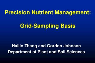 Precision Nutrient Management:  Grid-Sampling Basis