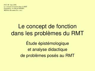 Le concept de fonction  dans les probl mes du RMT
