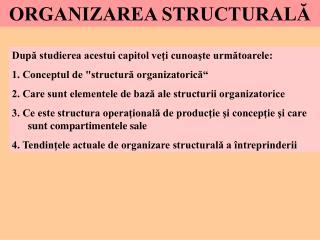 ORGANIZAREA STRUCTURALA