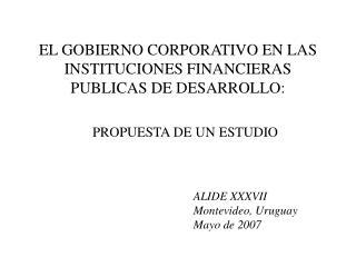 EL GOBIERNO CORPORATIVO EN LAS INSTITUCIONES FINANCIERAS PUBLICAS DE DESARROLLO:
