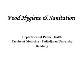 Food Hygiene  Sanitation