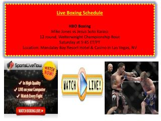 Watch HBO Boxing Live: Mike Jones vs Jesus Soto Karass Live