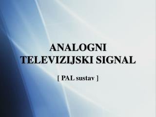 ANALOGNI TELEVIZIJSKI SIGNAL