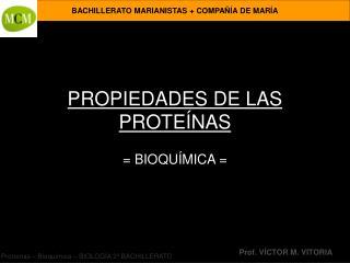 PROPIEDADES DE LAS PROTE NAS
