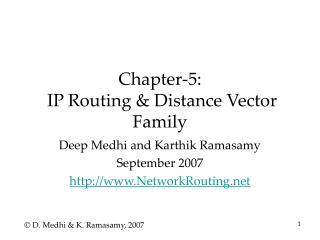 Chapter-5:   IP Routing  Distance Vector Family