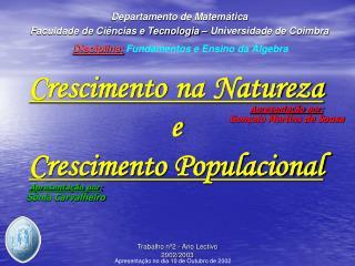 Crescimento na Natureza e Crescimento Populacional