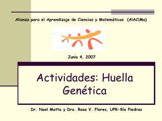 Actividades: Huella Gen tica