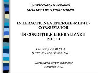 UNIVERSITATEA DIN CRAIOVA FACULTATEA DE ELECTROTEHNICA