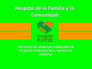 Hospital de la Familia y la Comunidad