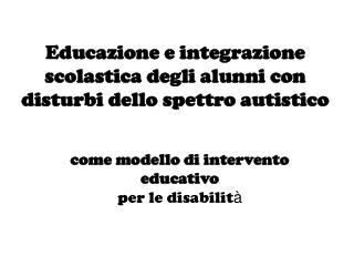 Educazione e integrazione scolastica degli alunni con disturbi dello spettro autistico