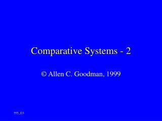 Comparative Systems - 2