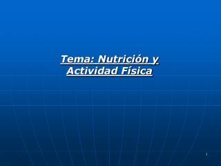 Tema: Nutrici n y Actividad F sica
