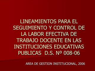 LINEAMIENTOS PARA EL SEGUIMIENTO Y CONTROL DE LA LABOR EFECTIVA DE TRABAJO DOCENTE EN LAS INSTITUCIONES EDUCATIVAS PUBLI