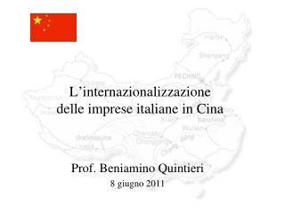 L internazionalizzazione  delle imprese italiane in Cina