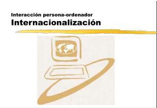 Interacci n persona-ordenador Internacionalizaci n