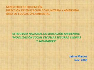MINISTERIO DE EDUCACI N DIRECCI N DE EDUCACI N COMUNITARIA Y AMBIENTAL  REA DE EDUCACI N AMBIENTAL