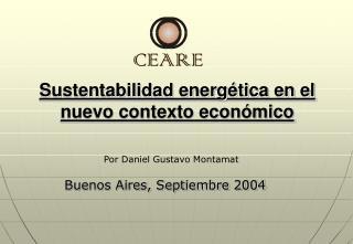 Sustentabilidad energ tica en el nuevo contexto econ mico