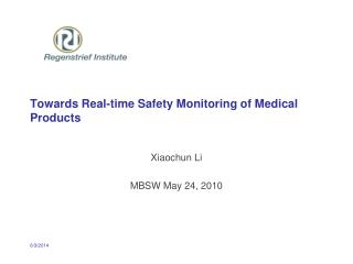Towards Real-time Safety Monitoring of Medical Products