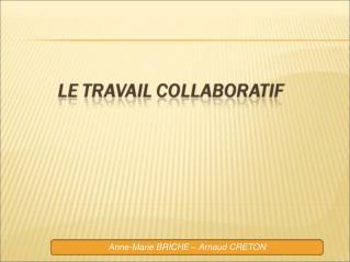 Anne-Marie BRICHE   Arnaud CRETON