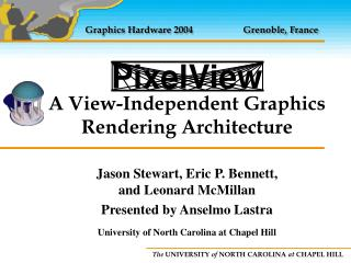 A View-Independent Graphics Rendering Architecture