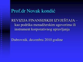Prof.dr Novak kondic