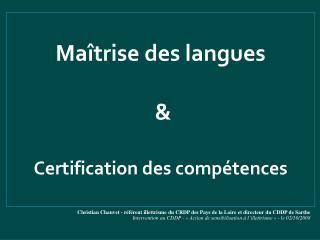 Ma trise des langues     Certification des comp tences