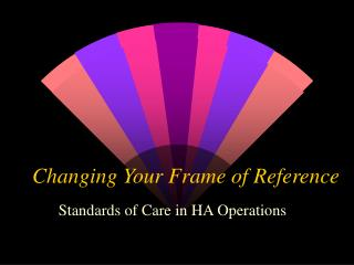 Changing Your Frame of Reference