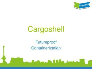 Cargoshell