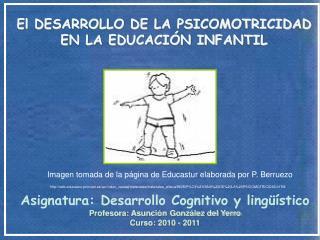 El DESARROLLO DE LA PSICOMOTRICIDAD EN LA EDUCACI N INFANTIL