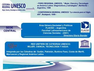 FORO REGIONAL UNESCO,   Mujer, Ciencia y Tecnolog a en Am rica Latina: Diagn sticos y estrategias , Bariloche   Argentin