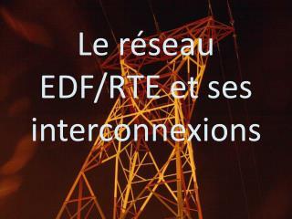 Le r seau EDF