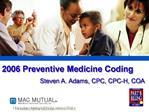 2006 Preventive Medicine Coding