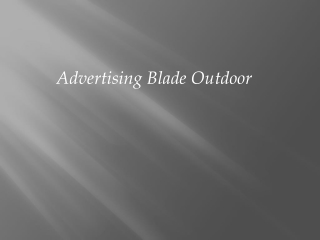 Advertising Blade Outdoor