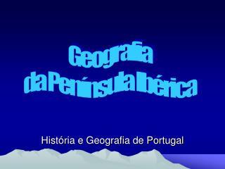 Hist ria e Geografia de Portugal