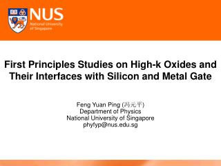 First Principles Studies on High-k Oxides and Their Interfaces with Silicon and Metal Gate