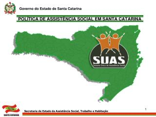 POL TICA DE ASSIST NCIA SOCIAL EM SANTA CATARINA
