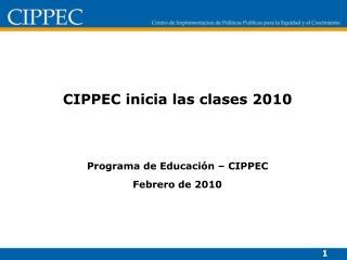 CIPPEC inicia las clases 2010   Programa de Educaci n   CIPPEC Febrero de 2010