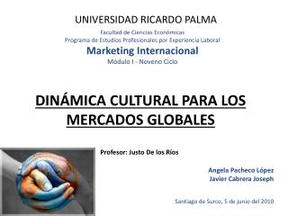DIN MICA CULTURAL PARA LOS MERCADOS GLOBALES