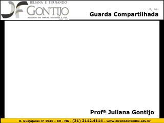 Prof  Juliana Gontijo